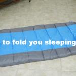 fold sleeping bag tip